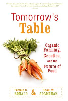 Tomorrow's Table: Organic Farming, Genetics, and the Future of Food 9780195393576