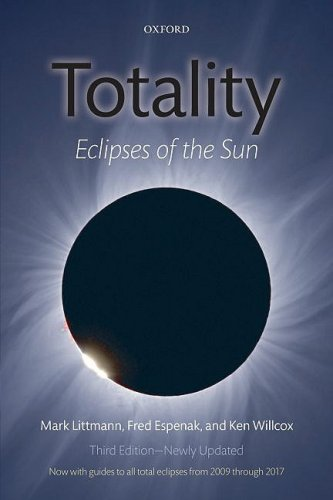 Totality: Eclipses of the Sun 9780199565528