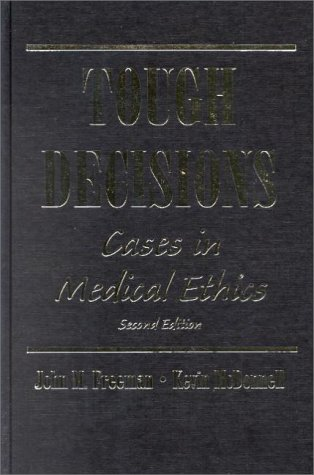 Tough Decisions: Cases in Medical Ethics 9780195090413