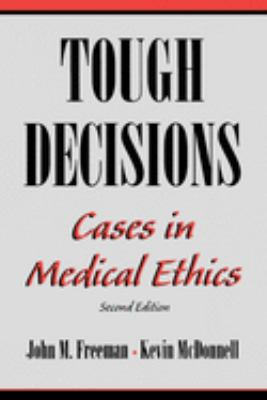 Tough Decisions: Cases in Medical Ethics 9780195090420