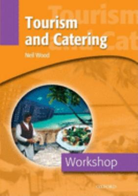 Tourism and Catering, Workshop 9780194388245