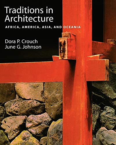 Traditions in Architecture: Africa, America, Asia, and Oceania 9780195088915