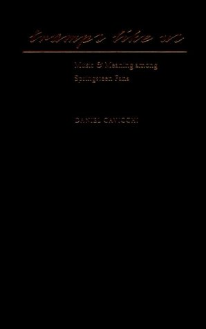 Tramps Like Us: Music & Meaning Among Springsteen Fans 9780195118339