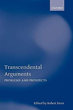 Transcendental Arguments: Problems and Prospects 9780199261567