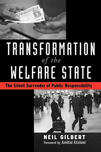 Transformation of the Welfare State: The Silent Surrender of Public Responsibility 9780195176575