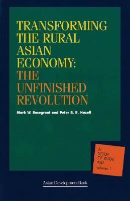 Transforming the Rural Asian Economy: The Unfinished Revolution 9780195924480