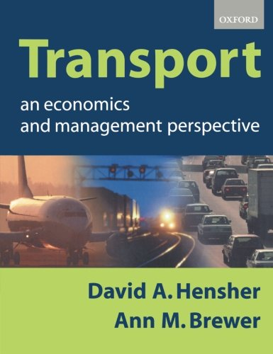 Transport: An Economics and Management Perspective 9780198776413