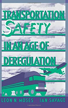 Transportation Safety in an Age of Deregulation 9780195057973
