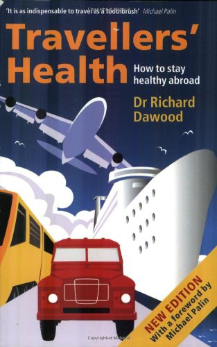 Travellers' Health: How to Stay Healthy Abroad 9780192629470