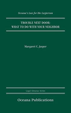 Trouble Next Door: What to Do with Your Neighbor 9780195323665