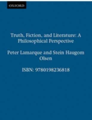 Truth, Fiction, and Literature: A Philosophical Perspective 9780198236818