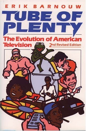 Tube of Plenty: The Evolution of American Television, 2nd Edition 9780195064841