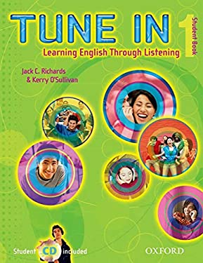Tune in 1 Student Book with Student CD: Learning English Through Listening 9780194471008