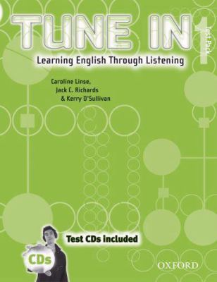 Tune in 1 Test Pack with CDs: Learning English Through Listening 9780194471053