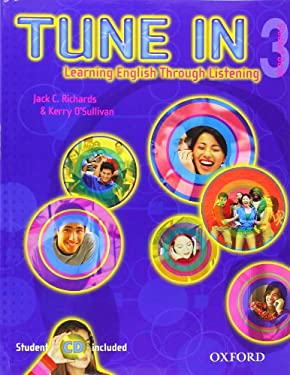 Tune in 3 Student Book with Student CD: Learning English Through Listening 9780194471169