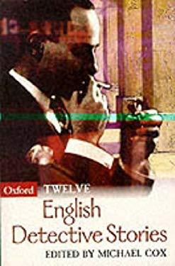Twelve English Detective Stories 9780192880963