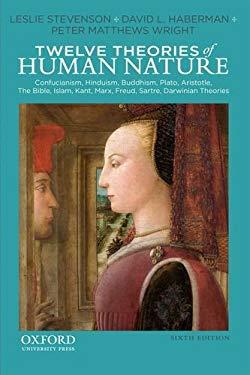 Twelve Theories of Human Nature 9780199859030