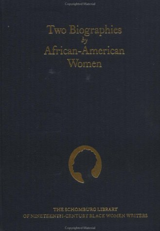 Two Biographies by African-American Women 9780195062045