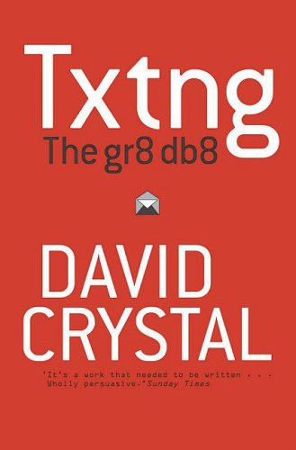Txtng: The Gr8 Db8 9780199571338
