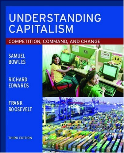 Understanding Capitalism: Competition, Command, and Change 9780195138658