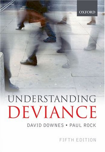 Understanding Deviance: A Guide to the Sociology of Crime and Rule-Breaking 9780199278282