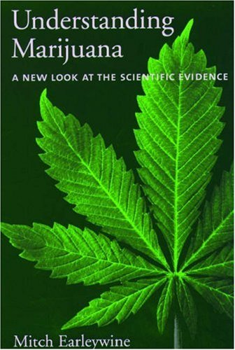 Understanding Marijuana: A New Look at the Scientific Evidence 9780195182958