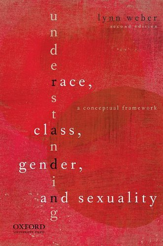 Understanding Race, Class, Gender, and Sexuality: A Conceptual Framework 9780195380248