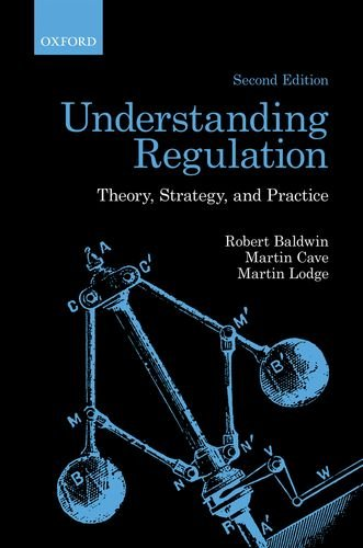 Understanding Regulation: Theory, Strategy, and Practice 9780199576098