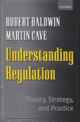 Understanding Regulation - Theory, Strategy and Practice 9780198774372