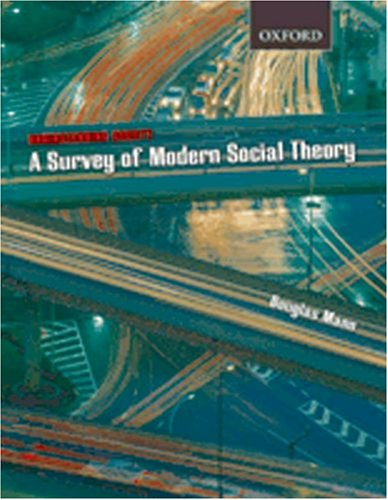 Understanding Society: A Survey of Modern Social Theory 9780195421842