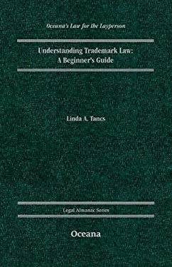 Understanding Trademark Law: A Beginner's Guide 9780195392869