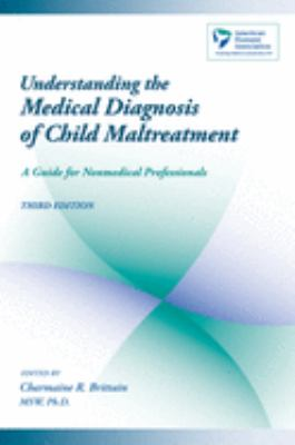Understanding the Medical Diagnosis of Child Maltreatment: A Guide for Nonmedical Professionals 9780195172164