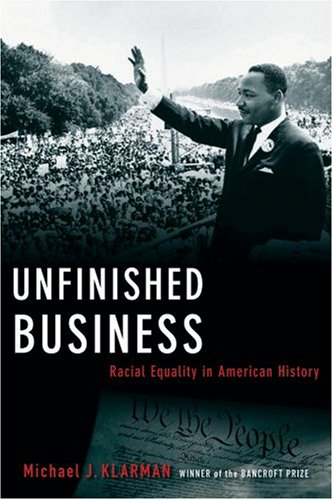Unfinished Business: Racial Equality in American History 9780195304282