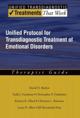 Unified Protocol for Transdiagnostic Treatment of Emotional Disorders: Therapist Guide 9780199772667
