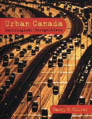 Urban Canada: Sociological Perspectives 9780195419351