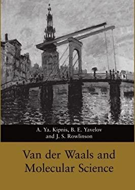 Van Der Waals and Molecular Science 9780198552109