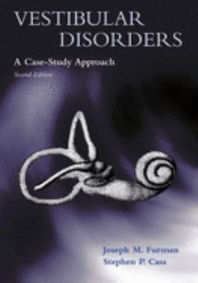 Vestibular Disorders: A Case-Study Approach 9780195145793