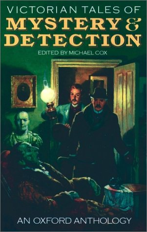 Victorian Detective Stories: An Oxford Anthology 9780192831507