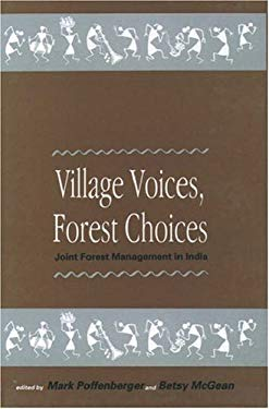 Village Voices, Forest Choices: Joint Forest Management in India 9780195636833