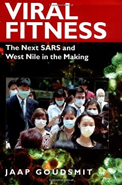 Viral Fitness: The Next Sars and West Nile in the Making 9780195130348