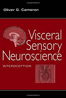 Visceral Sensory Neuroscience: Interoception 9780195136012
