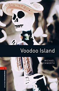 Oxford Bookworms Library: Voodoo Island: Level 2: 700-Word Vocabulary 9780194790758
