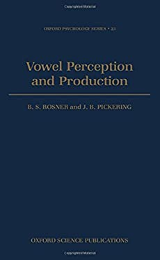 Vowel Perception and Production 9780198521389