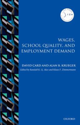 Wages, School Quality, and Employment Demand 9780199693382