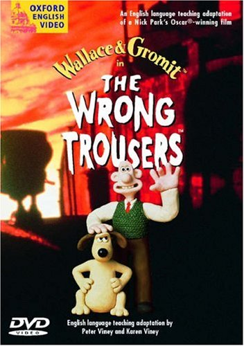 Wallace & Gromit in the Wrong Trousers 9780194590075