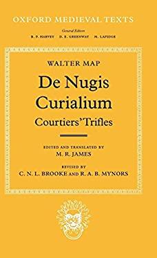 de Nugis Curialium: Courtiers' Trifles 9780198222361