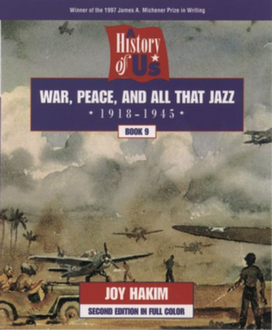 War, Peace, and All That Jazz, 1918-1945
