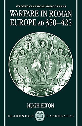 Warfare in Roman Europe, A. D. 350-425