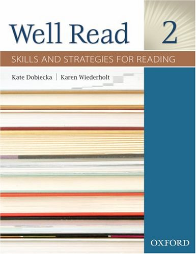 Well Read 2 Student Book: Skills and Strategies for Reading 9780194761024
