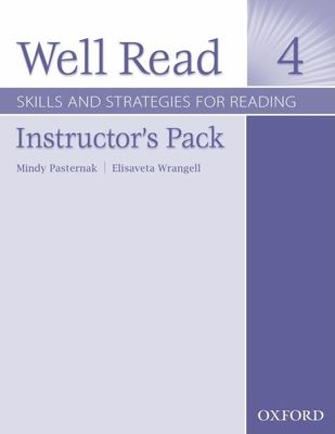 Well Read 4 Instructor's Pack: Skills and Strategies for Reading [With 2 CDROMs] 9780194761130